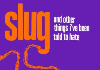 Slug by Hollie McNish, orange text on a purple background